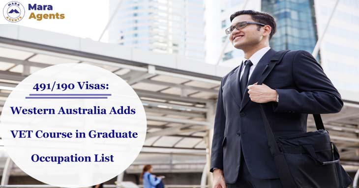 491/190 Visas: Western Australia Adds VET Course in Graduate Occupation List