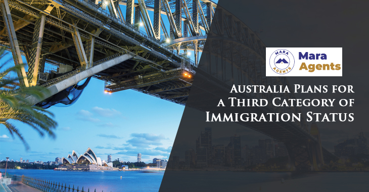 Australia Plans for a Third Category of Immigration Status