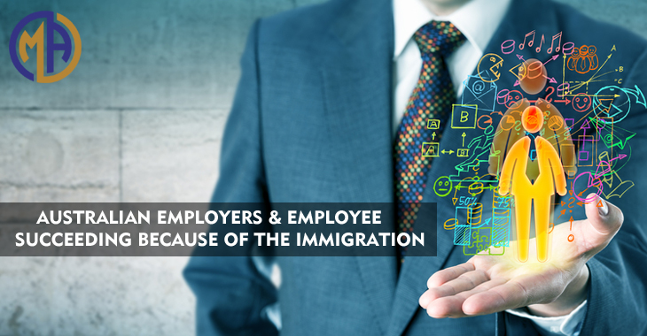 Australian Employers & Employees Succeeding Because of the Immigration