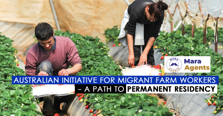 Australian Initiative for Migrant Farm Workers - A Path to Permanent Residency
