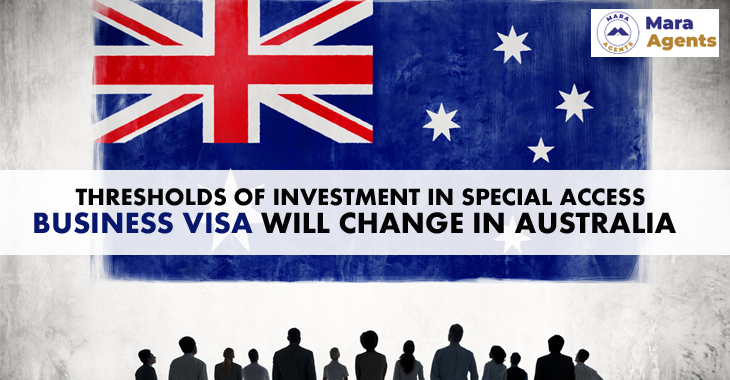 Thresholds of investment in Special Access Business Visa will Change in Australia