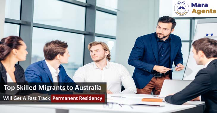 Top Skilled Migrants to Australia Will Get A Fast Track Permanent Residency